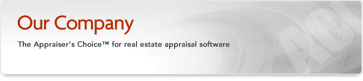 Our Company - The appraiser's choice for real estate appraisal software