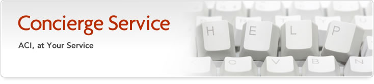 Concierge Service - ACI, at Your Service